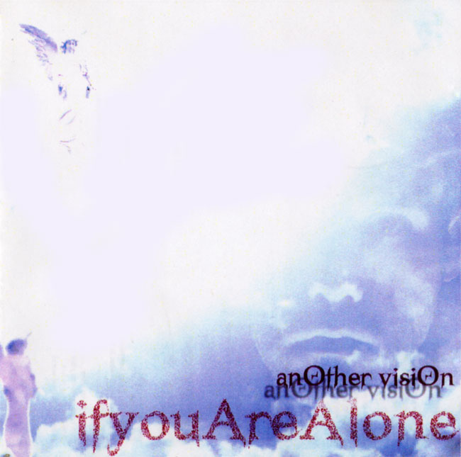 If You Are Alone - Another Vision