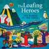 The Loafing Heroes - The Baron In The Trees